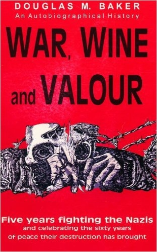 War, Wine and Valour HARDBACK