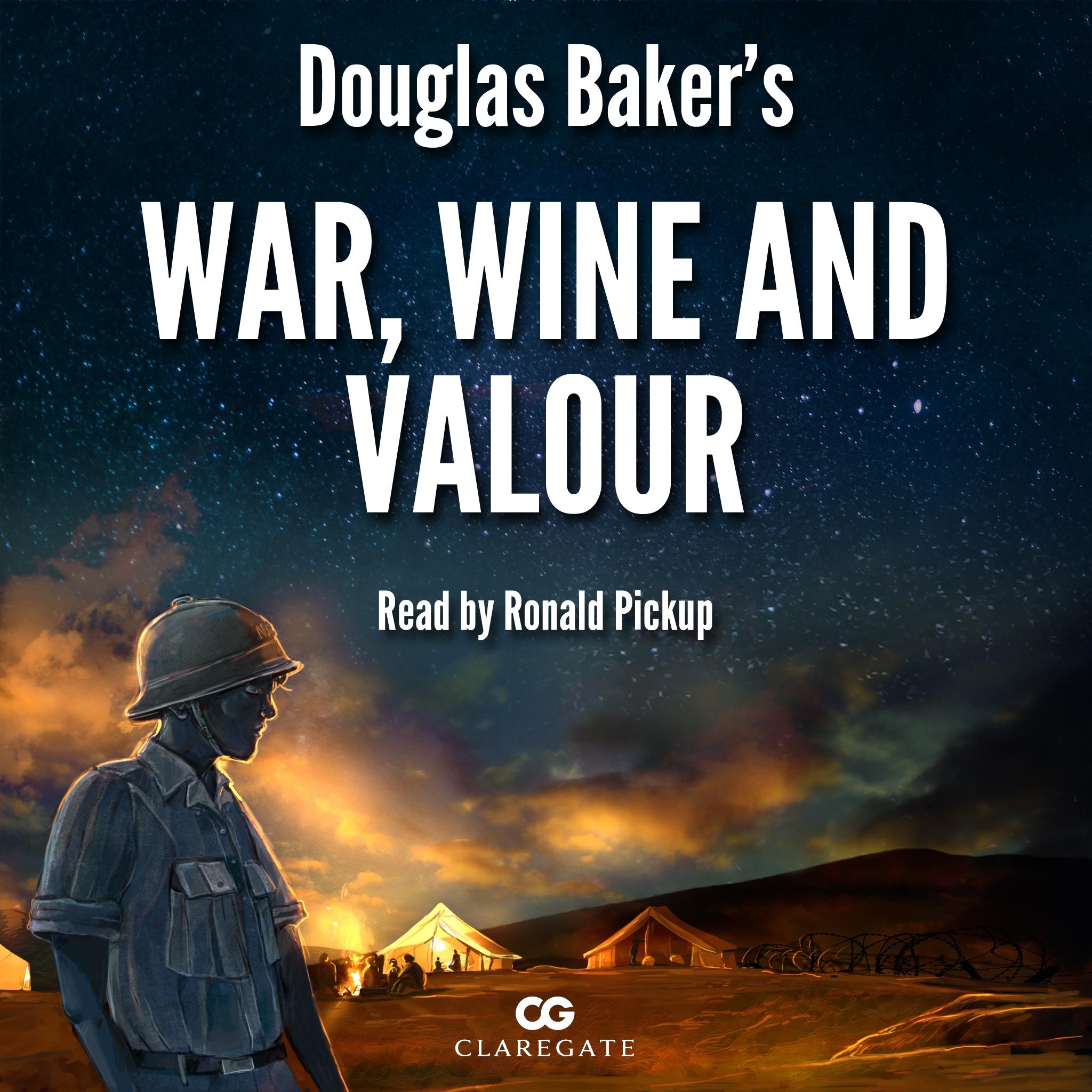 War, Wine and Valour audio book