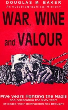 War, Wine and Valour SOFTBACK